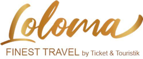 Loloma Finest Travel by Ticket und Touristik